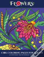 Cool Coloring Pages For Adults (Flowers)