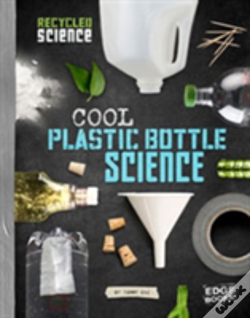 Wook.pt - Cool Plastic Bottle Science