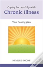 Coping Successfully With Chronic Illness