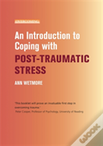 Coping With Post Traumatic Stress