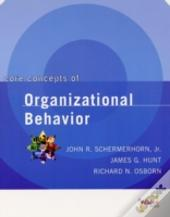 Core Concepts Of Organizational Behavior