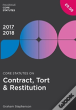 Core Statutes On Contract, Tort & Restitution 2016-17