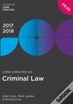 Core Statutes On Criminal Law 2017-18