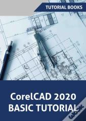 Corelcad 2020 Basics Tutorial