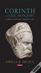 Corinth In Late Antiquity