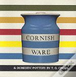 Cornish Ware And Domestic Pottery By T.G. Green