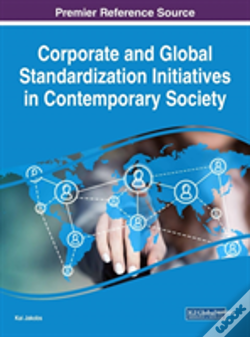 Wook.pt - Corporate And Global Standardization Initiatives In Contemporary Society