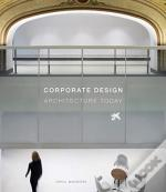 Corporate Design: Architecture Today