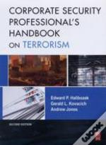 Corporate Security Professional'S Handbook On Terrorism