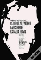 Corporativismo, Fascismos, Estado Novo