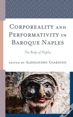 Wook.pt - Corporeality And Performativity In Baroque Naples