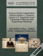 Corpus Christi Independent School District V. Cisneros (Jose) U.S. Supreme Court Transcript Of Record With Supporting Pleadings