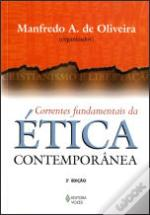 Correntes Fundamentais da Ética Contemporânea