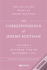 Correspondence Of Jeremy Bentham Vol 4