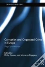 Corruption And Organized Crime In Europe