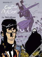 Corto Maltese - As Helvéticas