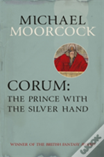 Corum: The Prince With The Silver Hand
