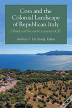 Wook.pt - Cosa And The Colonial Landscape Of Republican Italy (Third And Second Centuries Bce)