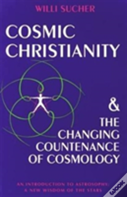 Wook.pt - Cosmic Christianity And The Changing Countenance Of Cosmology