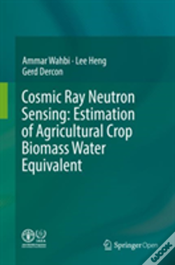 Wook.pt - Cosmic Ray Neutron Sensing:  Estimation Of Agricultural Crop Biomass Water Equivalent