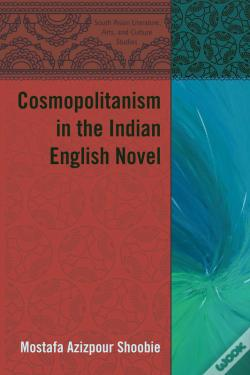 Wook.pt - Cosmopolitanism In The Indian English Novel