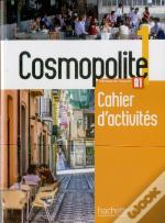Cosmopolite 1 : Cahier D'Actives + Cd Audio