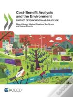 Cost-Benefit Analysis And The Environment Further Developments And Policy Use