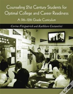 Wook.pt - Counseling 21st Century Students For Optimal College And Career Readiness