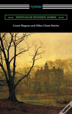 Wook.pt - Count Magnus And Other Ghost Stories