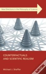 Counterfactuals And Scientific Realism