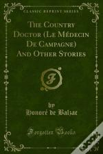 Country Doctor (Le Medecin De Campagne) And Other Stories