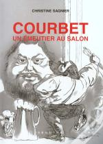Courbet ; Un Émeutier Au Salon