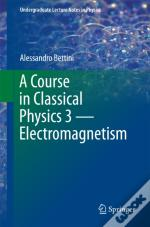 Course In Classical Physics 3 - Electromagnetism