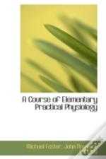 Course Of Elementary Practical Physiology