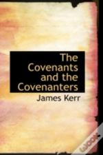 Covenants And The Covenanters