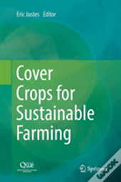 Cover Crops For Sustainable Farming