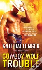 Cowboy Wolf Trouble