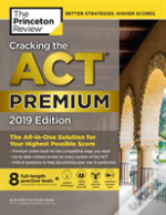 Cracking The Act Premium Edition With 8 Practice Tests