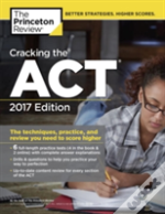 Cracking The Act With 6 Practice Tests, 2017 Edition