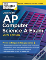 Cracking The Ap Computer Science A Exam, 2019 Edition