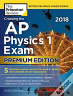 Cracking The Ap Physics 1 Exam 2018