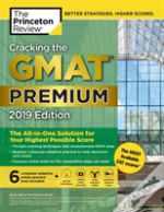 Cracking The Gmat Premium Edition With 6 Computer-Adaptive Practice Tests, 2019