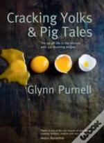 Cracking Yolks & Pig Tales