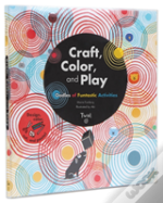 Craft, Color, And Play