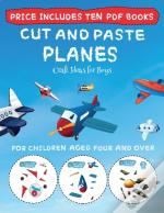 Craft Ideas For Boys (Cut And Paste - Planes)