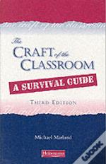 Craft Of The Classroom