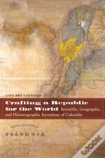 Crafting A Republic For The World