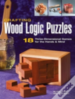 Crafting Wood Logic Projects