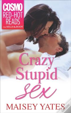 Wook.pt - Crazy, Stupid Sex (Mills & Boon Cosmo Red-Hot Reads)