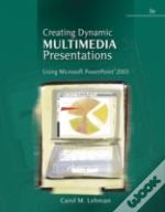 Creating Dynamic Multimedia Presentations Using Microsoft Powerpoint